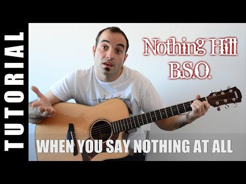 When you say nothing at all - B.S.O. Nothing Hill  EASY CHORDS Demo Cover Lyrics and Chords guitar