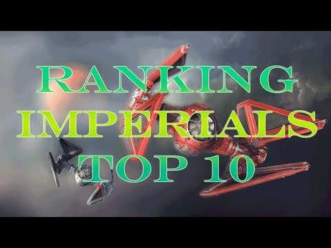 Ranking the X-Wing Ships - Imperial Top 10
