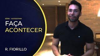 FAÇA ACONTECER | Ricardo Fiorillo