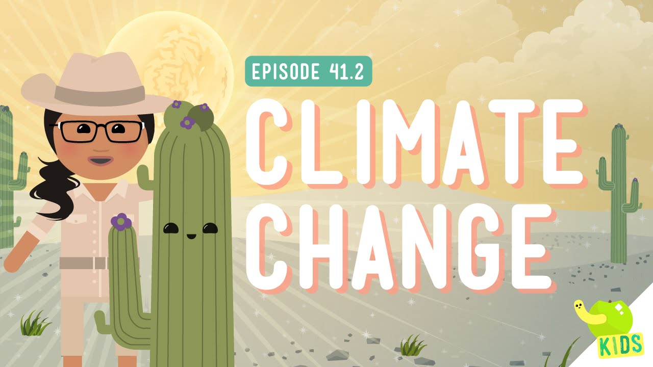 Climate Change: Crash Course Kids #41.2