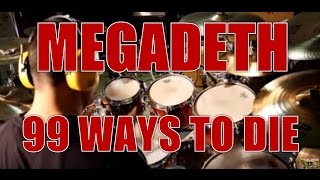 MEGADETH - 99 ways to die - drum cover (HD)
