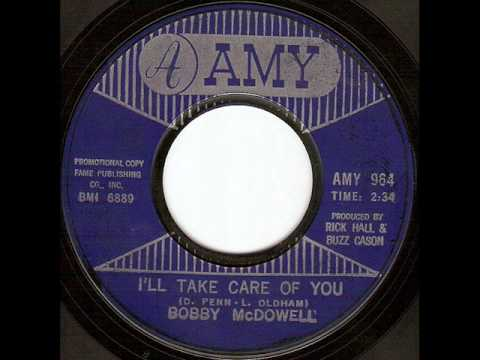 Bobby McDowell - I'll Take Care Of You