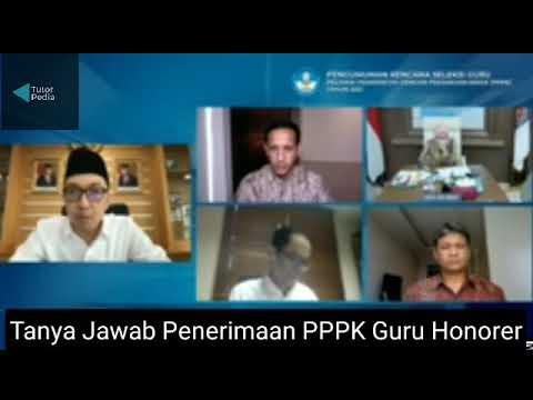 Tanya Jawab Penerimaan PPPK(P3K) GURU HONORER dengan mendikbud ri