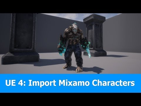 Import Mixamo Characters To Unreal Engine 4