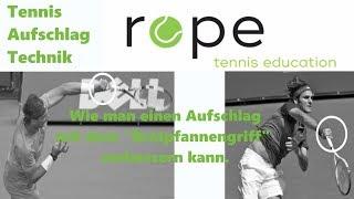 Tennis Aufschlag Technik - Wie du einen Aufschlag mit einem Bratpfannengriff verbessern kannst