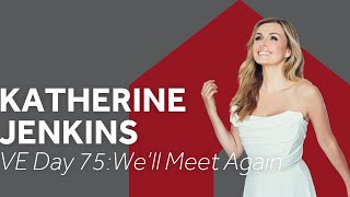 We'll Meet Again for VE Day 75 with Katherine Jenkins | #RoyalAlbertHome #VEDay75 #LondonTogether