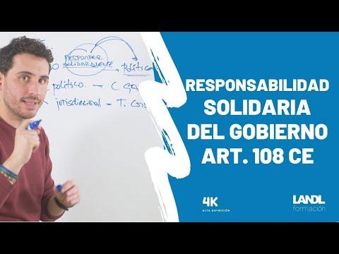 Responsabilidad solidaria del Gobierno. Art. 108 CE