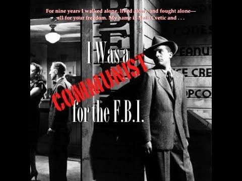 I Was a Communist for the FBI - American Kremlin