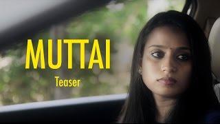 Muttai - Tamil Short Film | Teaser | Comedy