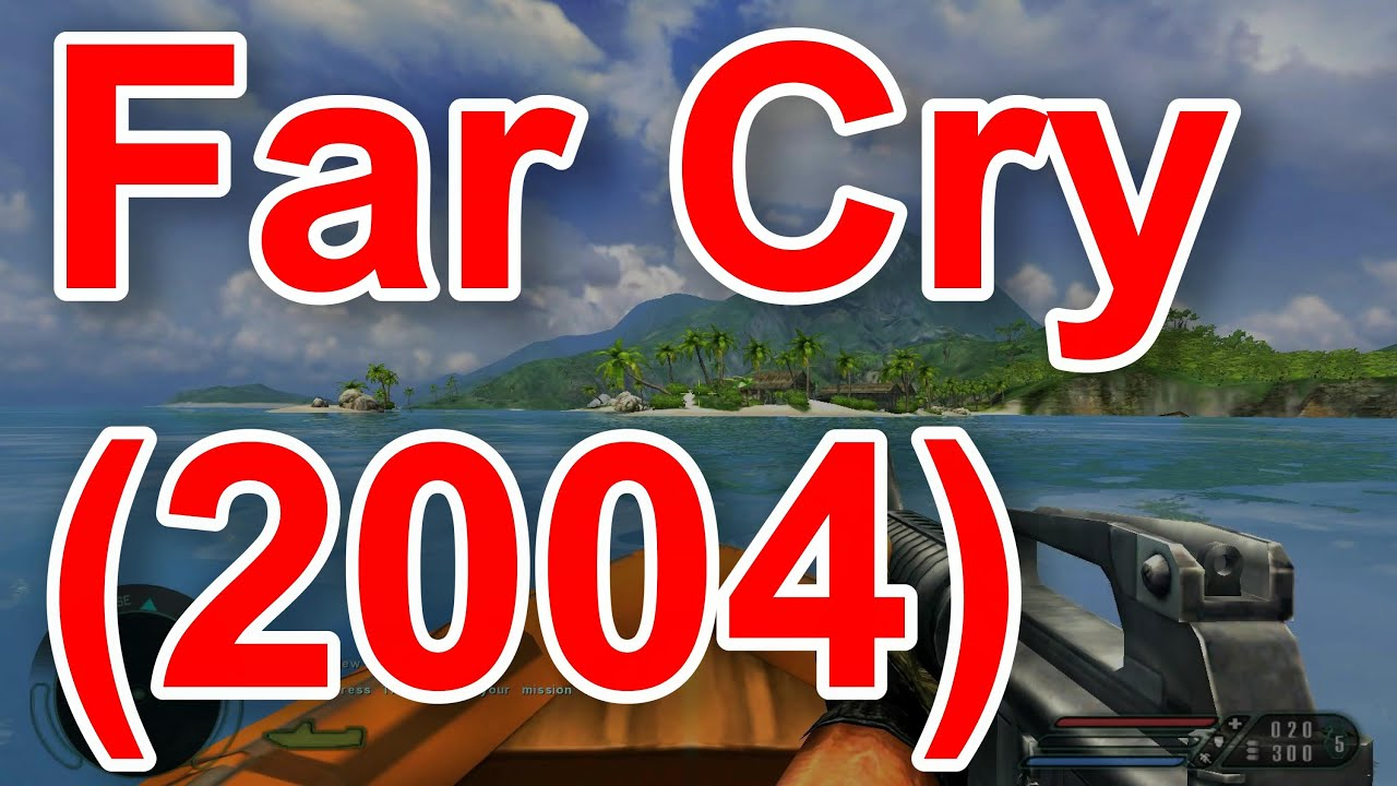 Far Cry 2004 Review Youtube