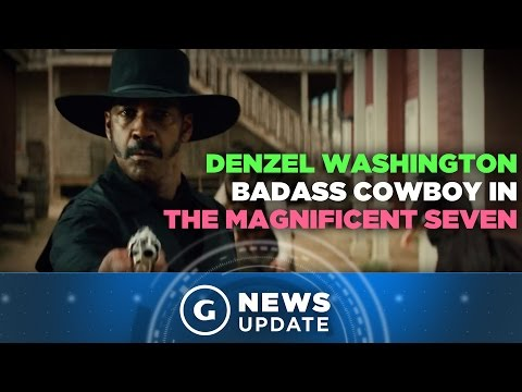Watch Denzel Washington as a Badass Gunslinger in Magnificent Seven Remake - GS News Update