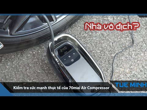Test sức mạnh thực tế của bơm lốp 70mai Air Compressor