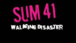 SUM 41 Walking Disaster