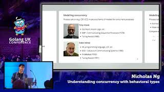 Golang UK Conference 2017 | Nicholas Ng - Understanding concurrency with behavioural types