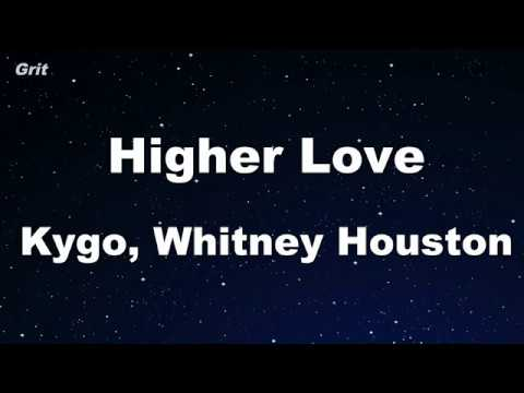 Higher Love - Kygo, Whitney Houston Karaoke 【No Guide Melody】 Instrumental