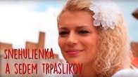 Smejko a Tanculienka - Snehulienka a sedem trpaslíkov (rozprávka)