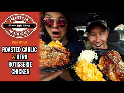 Boston Market's Roasted Garlic & Herb Rotisserie Chicken Dinner Food Review