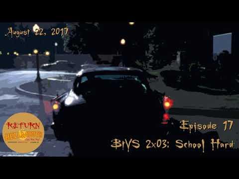 Episode 17: BtVS 2x03 School Hard