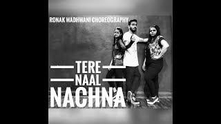 TERE NAAL NACHNA | Nawabzaade | Ronak Wadhwani Choreography | Athiya Shetty | Badshah | Raghav