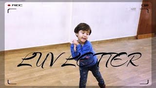 Luv Letter Dance Choreography | Performance by 4 years kid.