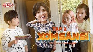 [Sitcom 2020] XÓM SÂN SI - Tập 2 - MẮC LỪA | Duy Khánh, Khả Như, Gin Tuấn Kiệt, Misthy