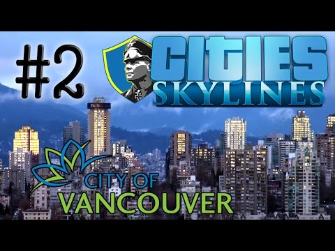 Vancouver | Cities Skylines | #2