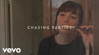 Sasha Sloan - Chasing Parties (Lyric Video)