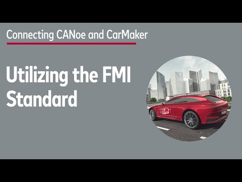 CANoe and CarMaker - Connect Both Tools with FMI