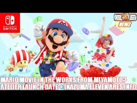 Nintendo Switch - Reported Mario Movie Causes People to Freak Out, Inazuma Eleven Info & MORE!