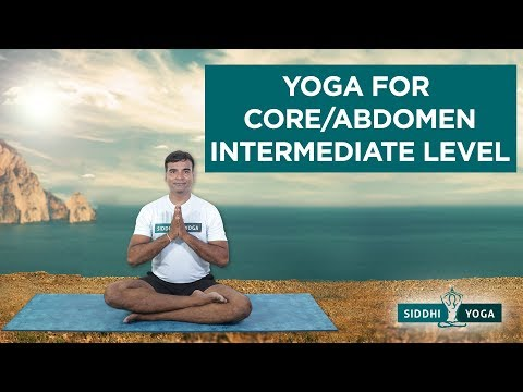 Yoga for Core/Abdomen - Intermediate Level Yoga Sequence (8 Yoga Poses) by Yogi Ritesh- Siddhi Yoga
