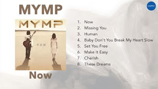 MYMP - Now (Official Full Album)
