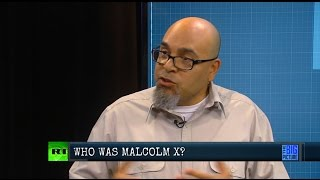 Who Was the Real Malcolm X?
