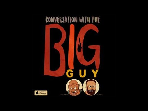 Conversation with the Big Guy Ep. 15 Eat Tweet Delete Repeat