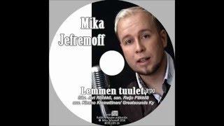 Lemmen tuulet - Mika Jefremoff