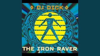 The Iron Raver (Part II)