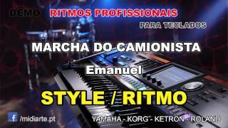 ♫ Ritmo / Style  - MARCHA DO CAMIONISTA - Emanuel