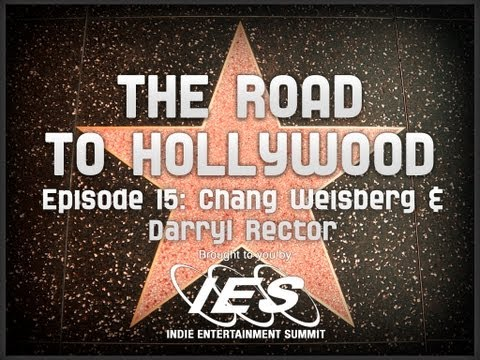 IES: THE ROAD TO HOLLYWOOD: CHANG WEISBERG & DARRYL RECTOR
