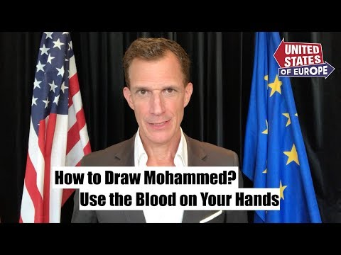How to Draw Mohammed: Use the Blood on Your Hands  United States of Europe