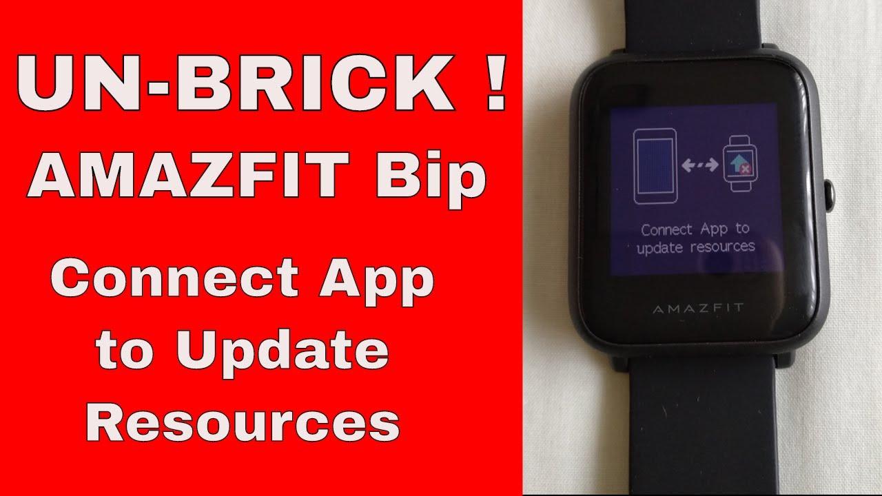 Unbrick Amazfit Bip: Connect App to Update Resources