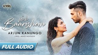 Download lagu Woh Baarishein Arjun Kanungo | Manoj Muntashir | ft. Shriya Pilgaonkar | VYRLOriginals
