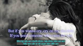 Cry On My Shoulder [Lyrics & Vietsub]