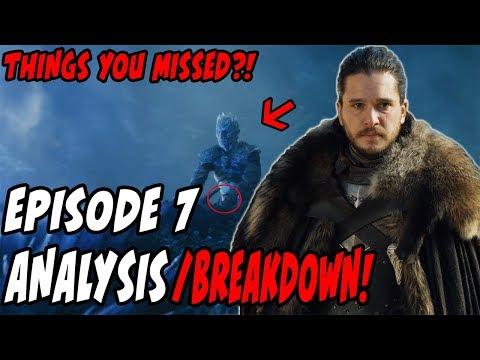 Things You MAY Have MISSED?! Game Of Thrones Season 7 Episode 7 BREAKDOWN!