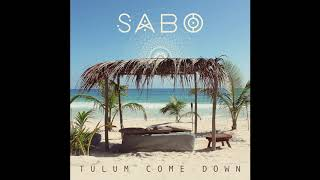Tulum Come Down