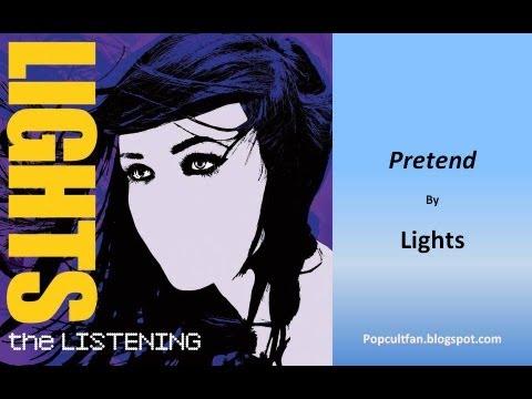 Lights - Pretend (Lyrics)