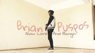 BRIAN PUSPOS || SLAB || Dance Choreography || Adnan Mbruch.