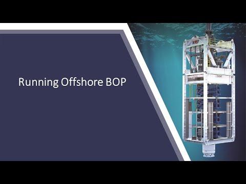 Running Offshore BOP