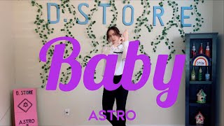 ASTRO 아스트로 - Baby Full Dance Cover [Madi Leong]