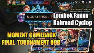FINAL TOURNAMENT OBB COMEBACK MOMENT - Mobile Legend Bang Bang