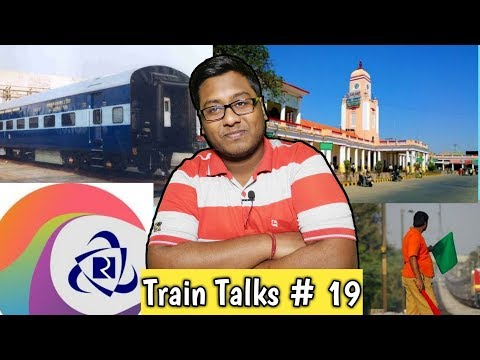 Train talks #19:- Railways Employees strike out, special Train Special Charges