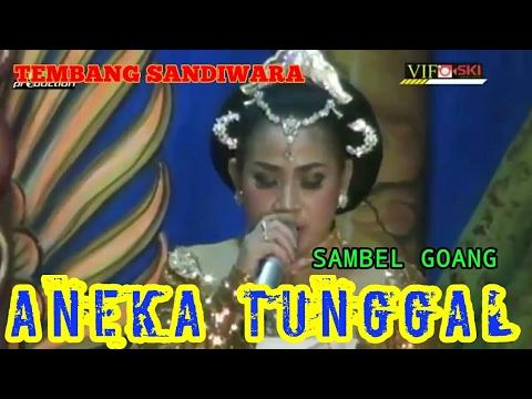SAMBEL GOANG - TEMBANG SANDIWARA ANEKA TUNGGAL 2017